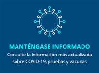 Manténgase Informacióon Covid-19
